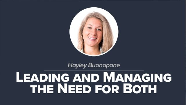 Leading and Managing the Need for Both