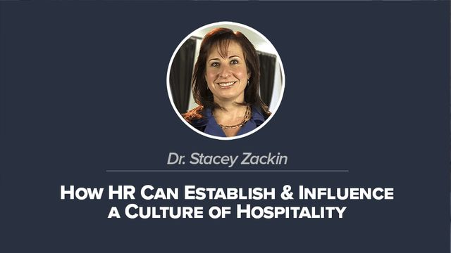 How HR Can Establish & Influence a Culture Of Hospitality