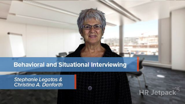 Behavioral and Situational Interviewing