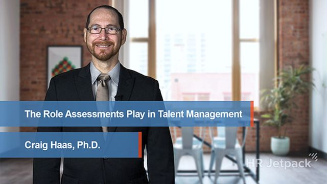 The Role Assessments Play in Talent Management