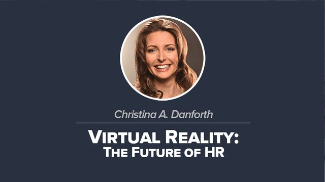 Virtual Reality: The Future of HR