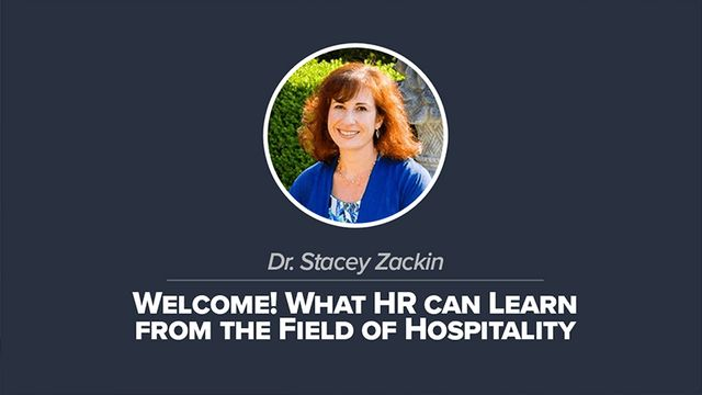 Welcome! What HR can Learn from the Field of Hospitality