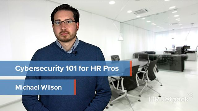 Cybersecurity 101 for HR Pros