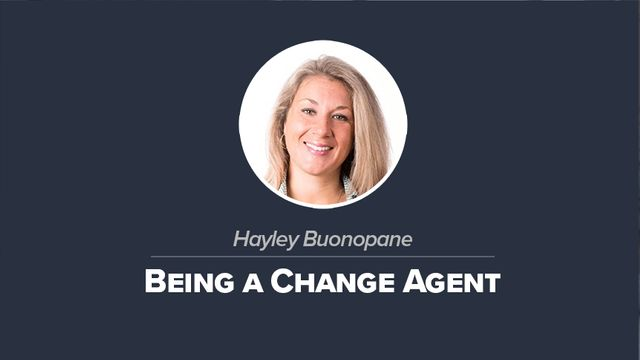Being A Change Agent