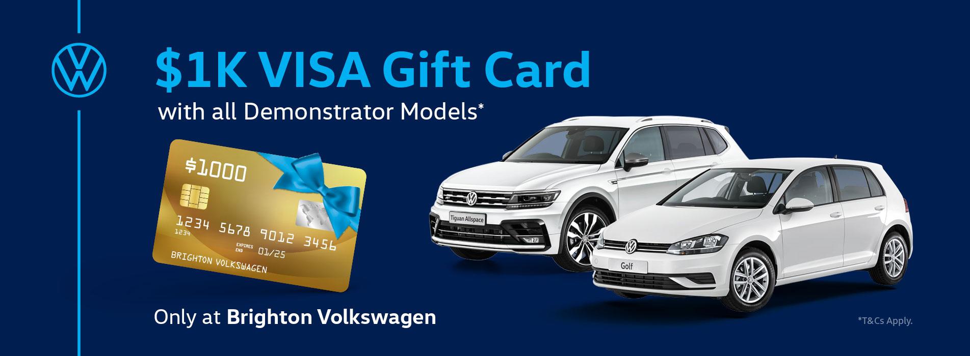 $1K VISA Gift Card with all Demonstrator Models*